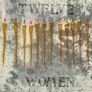 Twelve Women by Karen